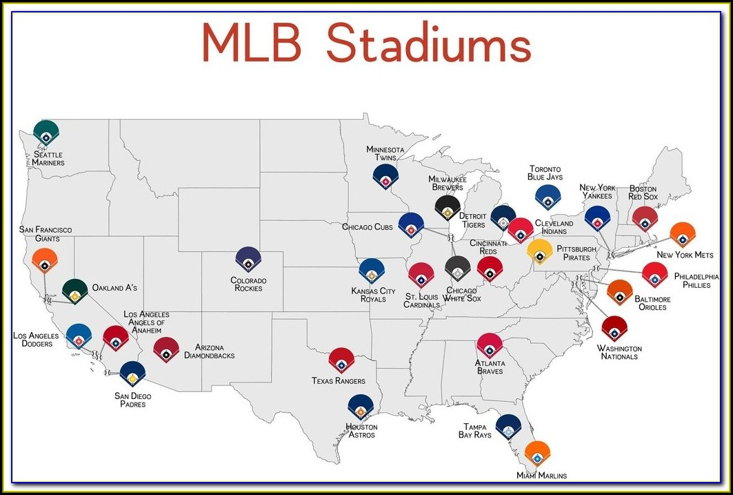 Map Of All 30 Mlb Stadiums