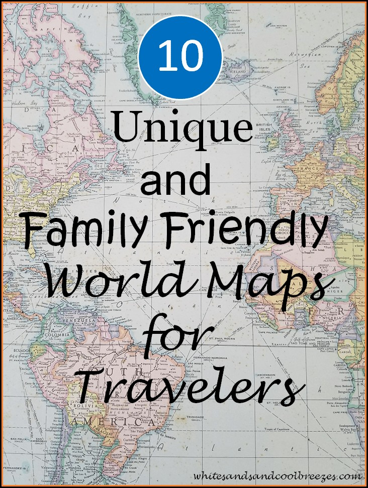 World Maps For Travelers