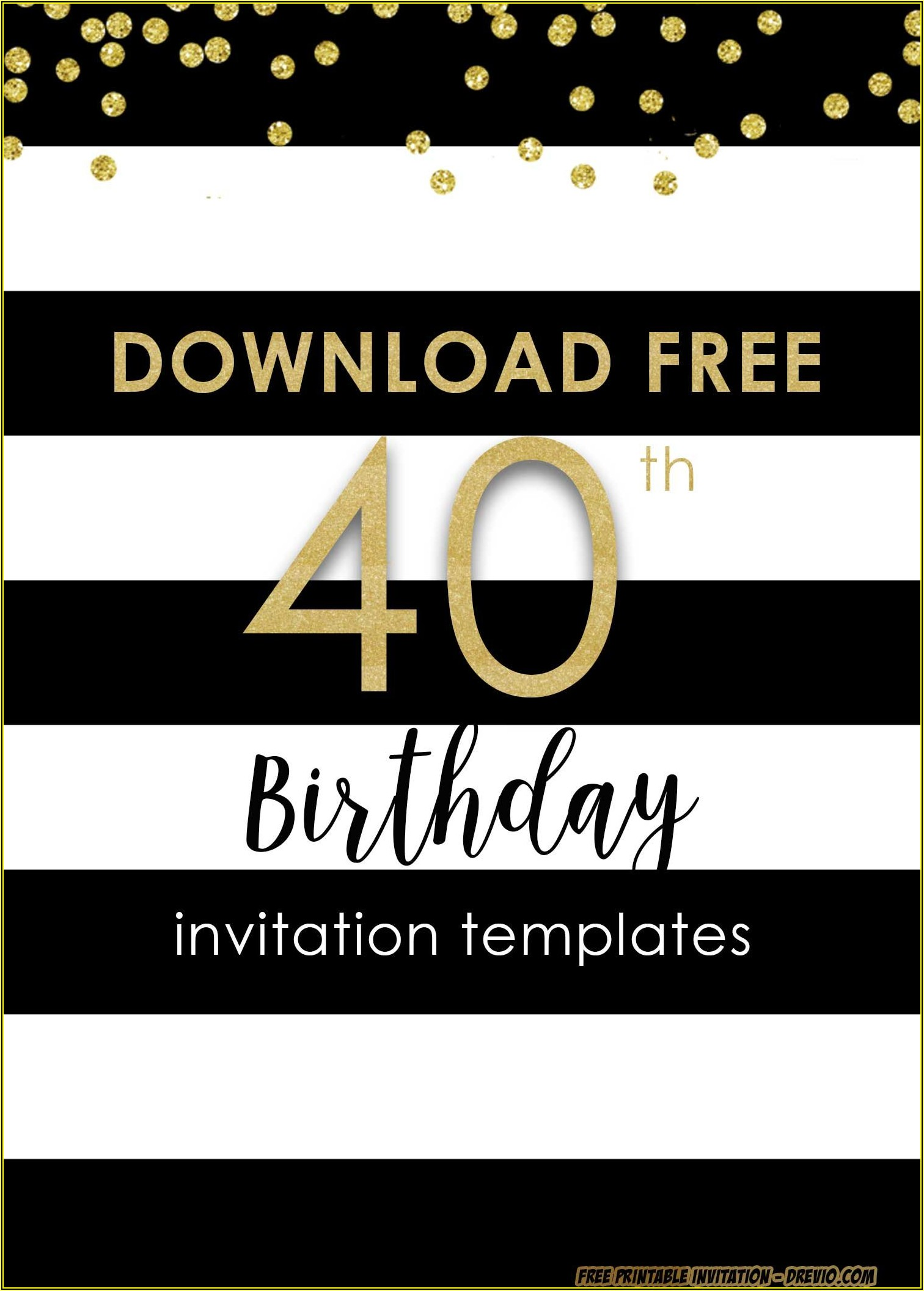 Free 40th Birthday Invitations Templates