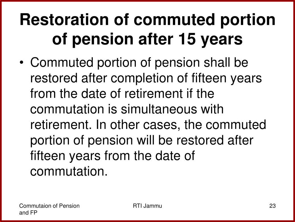 Prescribed Form For Restoration Of Commuted Pension