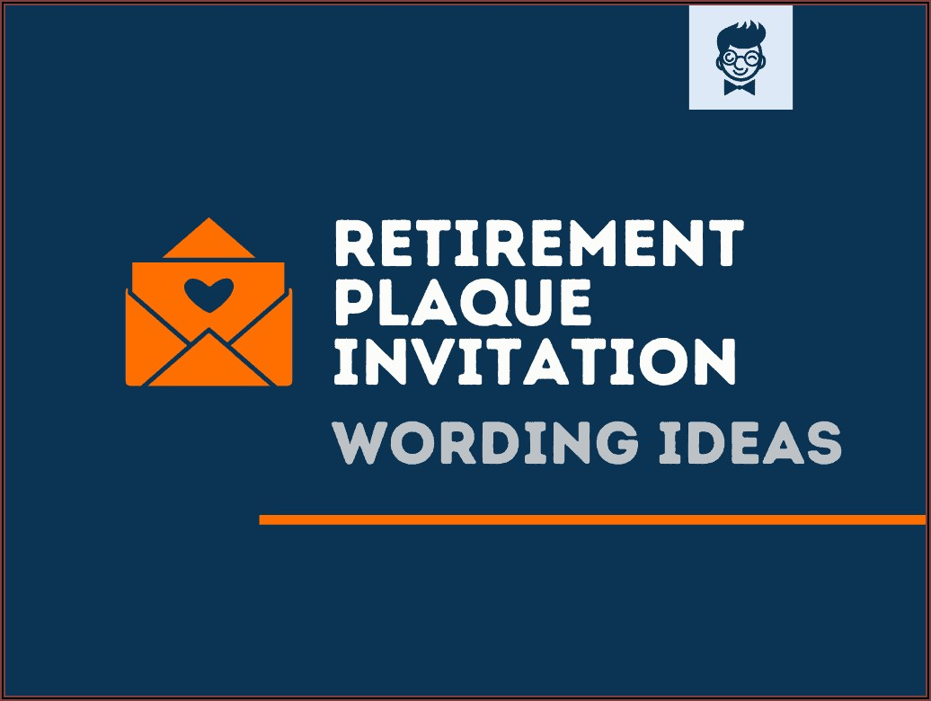 Retirement Invitation Wording Ideas