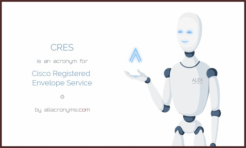 Cisco Registered Envelope Service (cres)