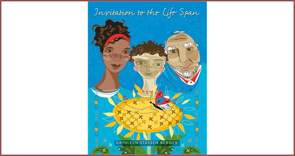 Invitation To The Lifespan By Kathleen Stassen Berger Worth Publishers