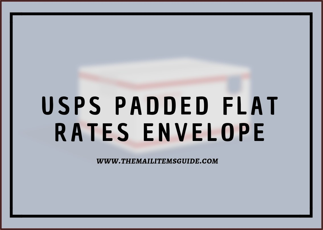 Usps Priority Padded Envelope Rate