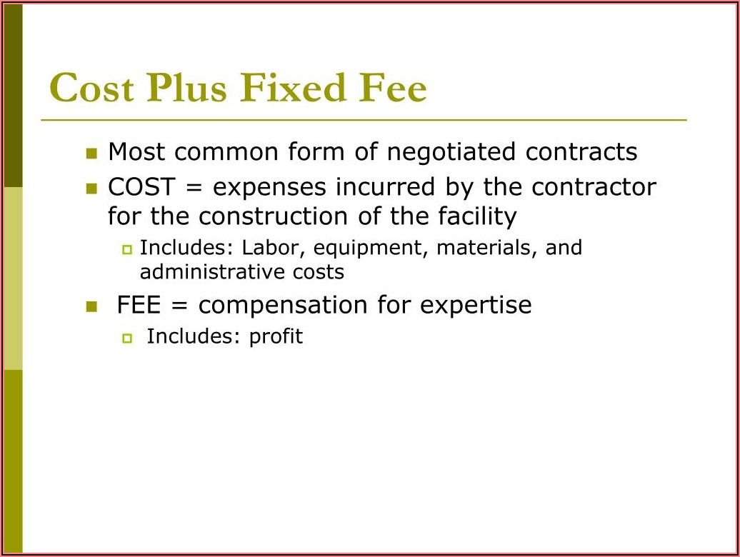 Cost Plus A Fee Contract Form For Homebuilding