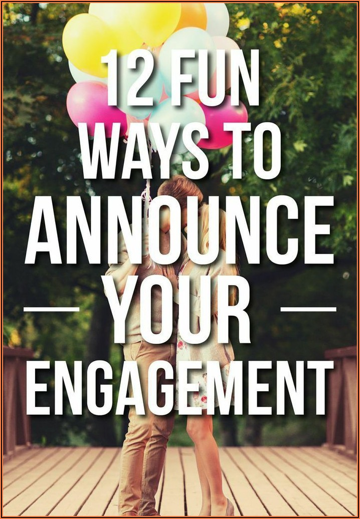Cute Ways To Announce Engagement On Facebook