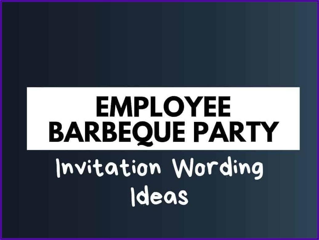 Company Bbq Invitation Wording