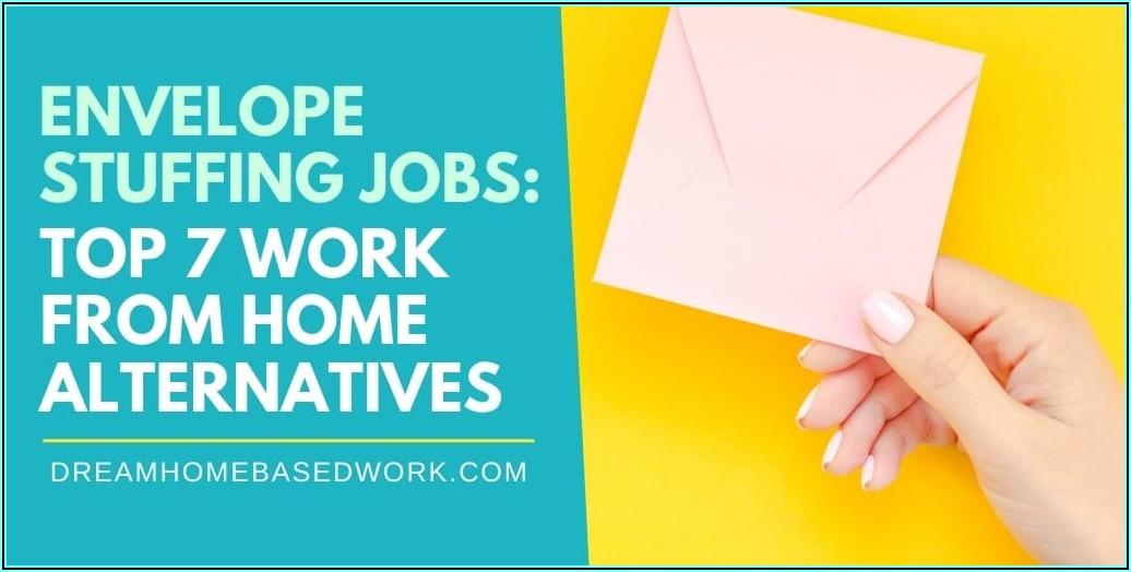 Work At Home Jobs Stuffing Envelopes Free