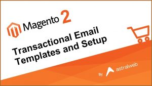 Transactional Email Templates Magento 2